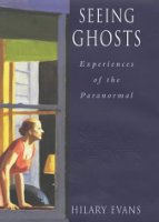 Hilary Evans, Seeing Ghosts: Experiences of the Paranormal